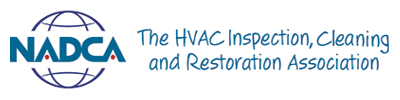 NADCA The HVAC Inspection, cleaning and restoration association